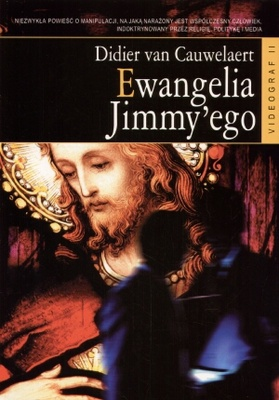 Ewangelia Jimmy'ego - Didier van Cauwelaert