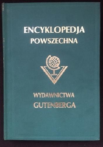 """Wielka ilustrowana encyklopedja powszechna Wydawnictwa """"Gutenberga"""". Tom XXII - praca zbiorowa"""