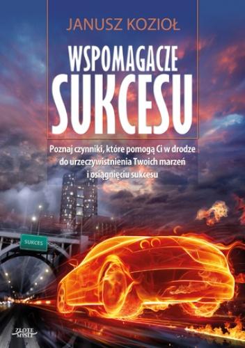 Wspomagacze sukcesu - Janusz Kozioł