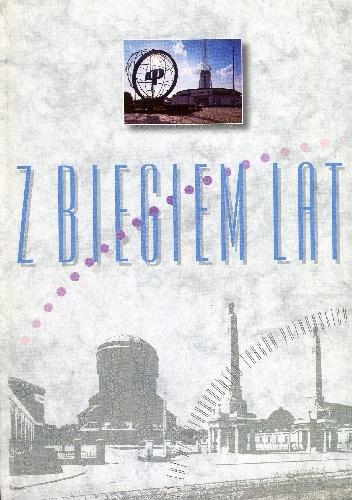 Z biegiem lat Wydanie jubileuszowe MTP - Lech Trzeciakowski