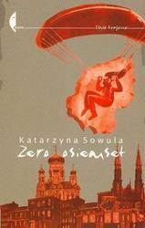 Zero osiemset - Katarzyna Sowula