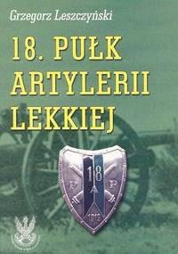 18. pułk artylerii lekkiej - Grzegorz Leszczyński