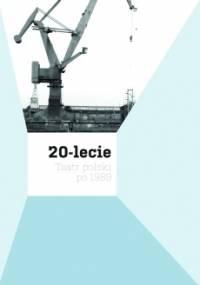 20-lecie. Teatr polski po 1989.