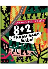 8 + 2 i promenada babci - Anne-Cath. Vestly, Marianna Oklejak