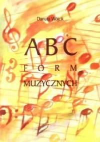 ABC form muzycznych - Danuta Wójcik