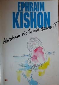 Abraham nic tu nie zawinił. 66 opowiadań satyrycznych - Ephraim Kishon