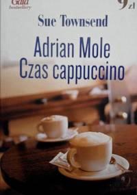 Adrian Mole. Czas cappuccino - Sue Townsend