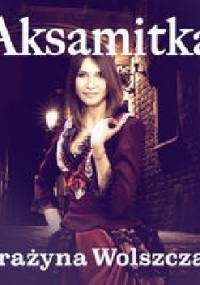 Aksamitka - Weronika Wierzchowska