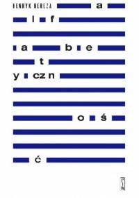 Alfabetyczność - Henryk Bereza