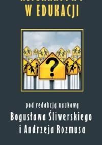 Alternatywy w edukacji - Dariusz Rozmus, Bogusław Śliwerski