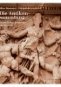 Altes Museum Pergamonmuseum. Die Antikensammlung, Staatliche Museen zu Berlin
