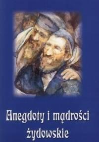 Anegdoty i mądrości żydowskie - Bogusław Skowron