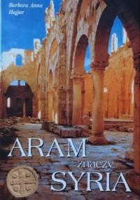 Aram znaczy Syria - Barbara Anna Hajjar