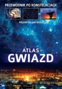 Atlas gwiazd - Przemysław Rudź