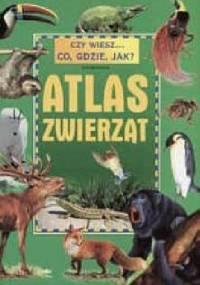 Atlas zwierząt - Ewa Miedzińska
