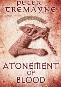Atonement of Blood - Peter Tremayne