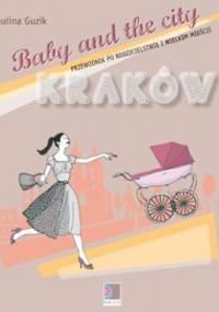 Baby and the City Kraków/Warszawa - Paulina Guzik