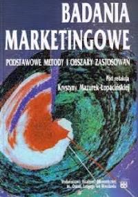Badania Marketingowe. Podstawowe Metody i Obszary Zastosowań.