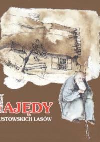 Bajędy z augustowskich lasów - Jerzy Ficowski