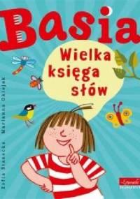 Basia. Wielka księga słów - Zofia Stanecka, Marianna Oklejak