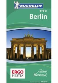 Berlin. Udany weekend. Wydanie 2 - praca zbiorowa
