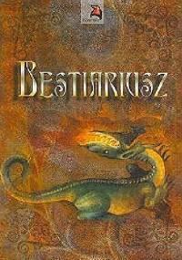 Bestiariusz - autor nieznany