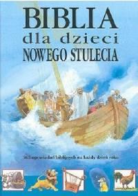 Biblia dla dzieci Nowego Stulecia - Stephanie Jeffs, Derek Williams
