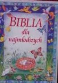 Biblia dla najmłodszych - praca zbiorowa