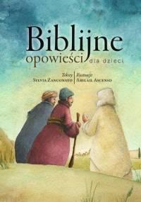Biblijne opowieści dla dzieci - Silvia Zanconato
