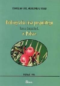 Bibliografia cisa pospolitego Taxus baccata L. w Polsce - Piotr Stanisław Król, Włodzimierz Gołąb