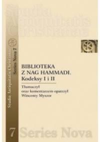 Biblioteka z Nag Hammadi. Kodeksy I i II - Wincenty Myszor