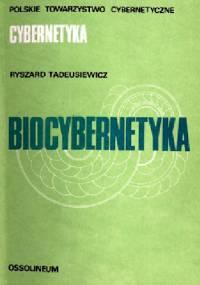 Biocybernetyka - Ryszard Tadeusiewicz