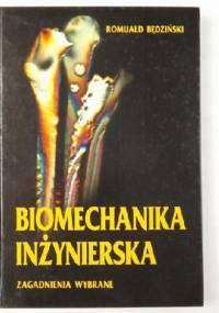 Biomechanika Inżynierska - zagadnienia wybrane - Romuald Będziński
