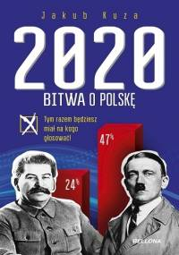 Bitwa o Polskę 2020 - Jakub Kuza