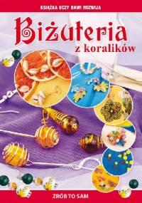 Biżuteria z koralików - Agnieszka Zientek