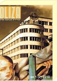 BLIZA - Gdyński Kwartalnik Artystyczny nr 3 (4) 2010 - Współczesna polska tożsamość - Redakcja kwartalnika Bliza