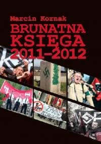 Brunatna Księga 2011-2012 - Marcin Kornak, Anna Tatar