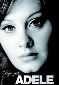 Być jak... Adele - Caroline Sanderson
