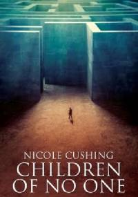 Children of No One - Nicole Cushing