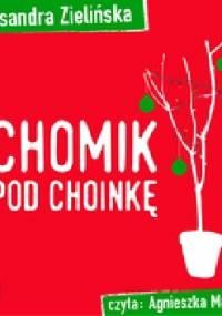 Chomik pod choinkę - Aleksandra Zielińska