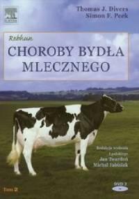 Choroby bydła mlecznego t. I - Thomas J. Divers, Simon F. Peek