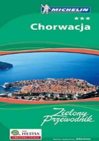 Chorwacja - Zielony Przewodnik + Atlas Europa Michelin Gratis - Pakiet - praca zbiorowa