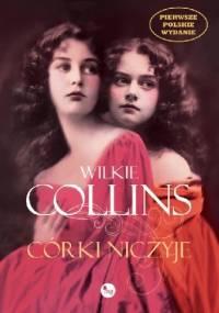 Córki niczyje - Wilkie Collins