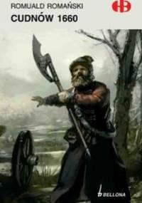 Cudnów 1660 - Romuald Romański