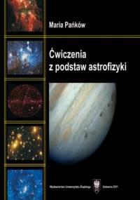 Ćwiczenia z podstaw astrofizyki - Maria Pańków