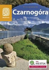 Czarnogóra. Fiord na Adriatyku. Wydanie 4 - Maciej Niedźwiecki, Nadażdin Draginja