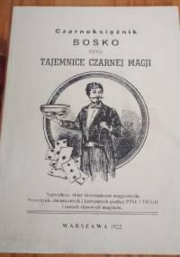 Czarnoksiężnik Bosko czyli tajemnice czarnej magji - autor nieznany
