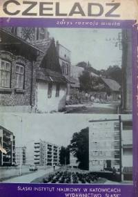 Czeladź, zarys rozwoju miasta - Kazimierz Sarna