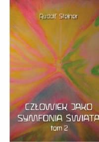 Człowiek jako symfonia świata. Tom 2 - Rudolf Steiner
