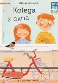 CZYTASIE Poziom 1. Kolega z okna - Grażyna Nowak-Balcer